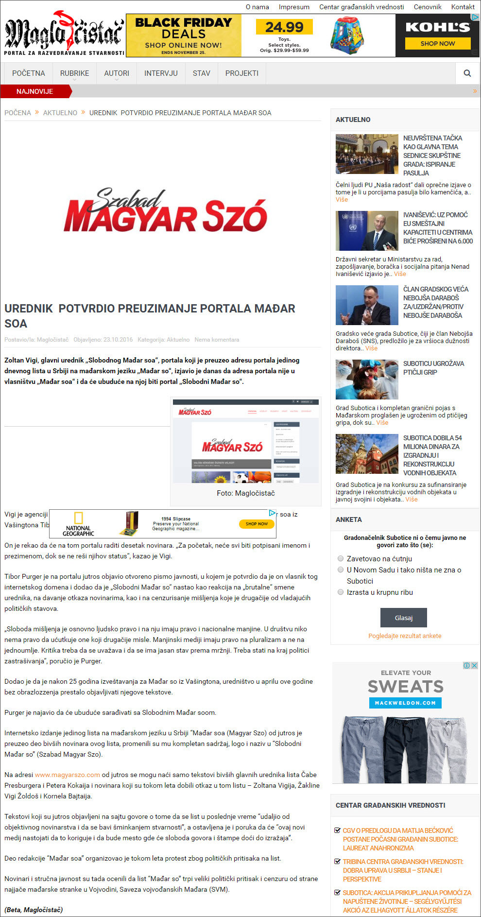 A Magločistač Vígi Zoltán főszerkesztőt kérdezte a helyzetről