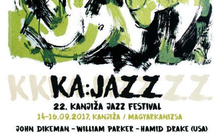 KA:JAZZ – magyarkanizsai jazz fesztivál csütörtöktől szombatig